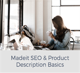 Madeit SEO & Product Description Basics