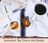 Newsletter: Tea Time in the Garden