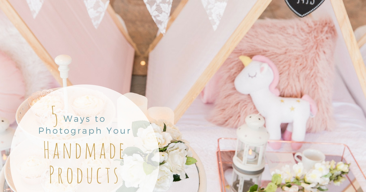 Product photography is one of the MOST important aspects of your online handmade business, so here's five common ways to photograph your products, to keep your store fresh and your social media platform constantly filled with images that speak your brand.