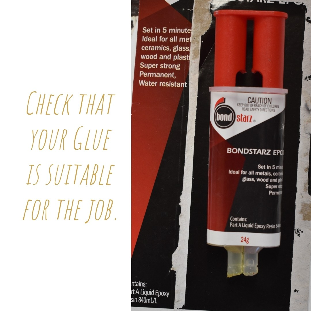 Check that your glue is suitable for the job: A tube of Bondstarz Epoxy