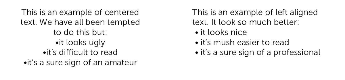 Centered paragraph text versus lef-aligned text