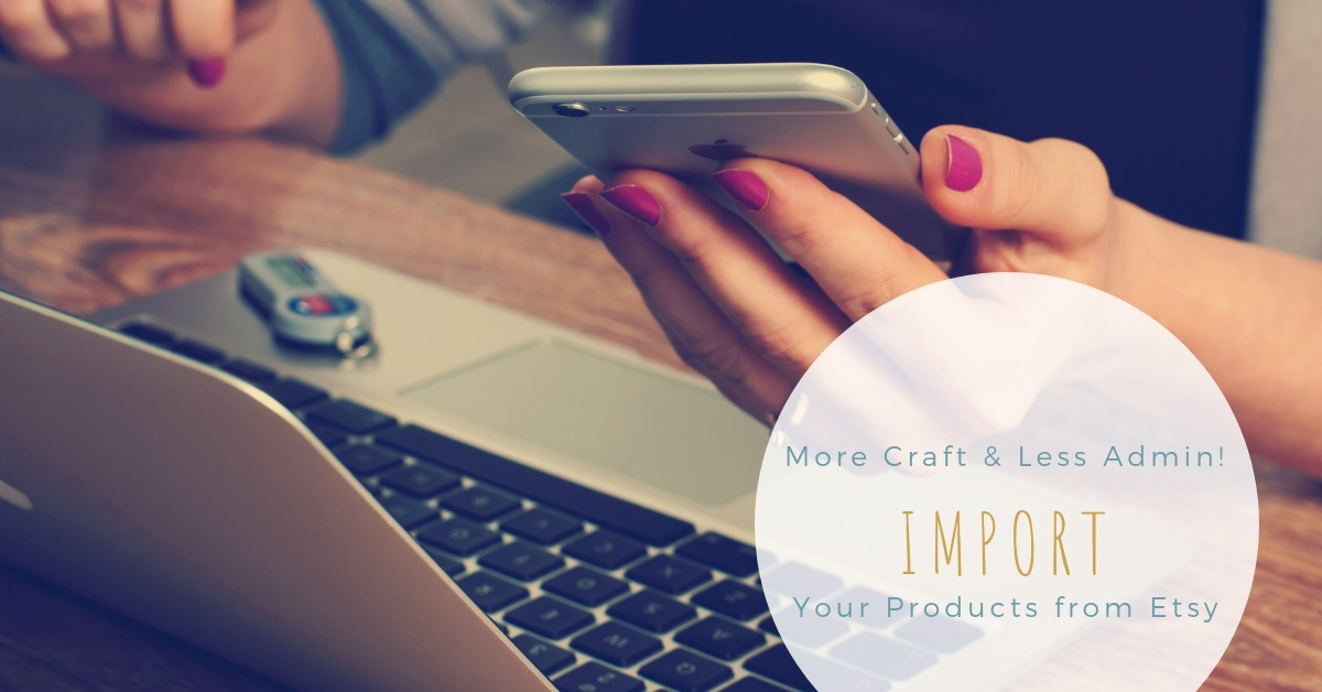 Managing multiple platforms to sell your handmade goods takes a lot of administration. Learn how to import your products from Etsy to your Madeit store to reduce your admin time and spend more time making.