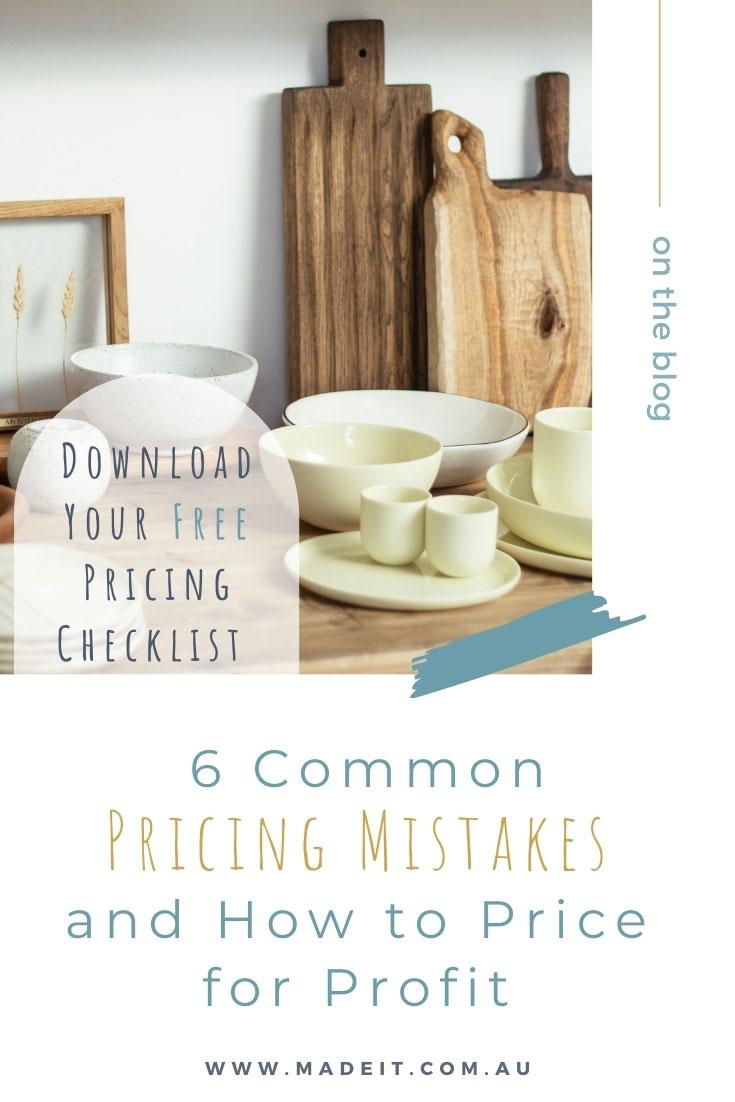 Pricing your handmade products has nothing to do with emotion and everything to do with business strategy: Download your Free pricing checklist