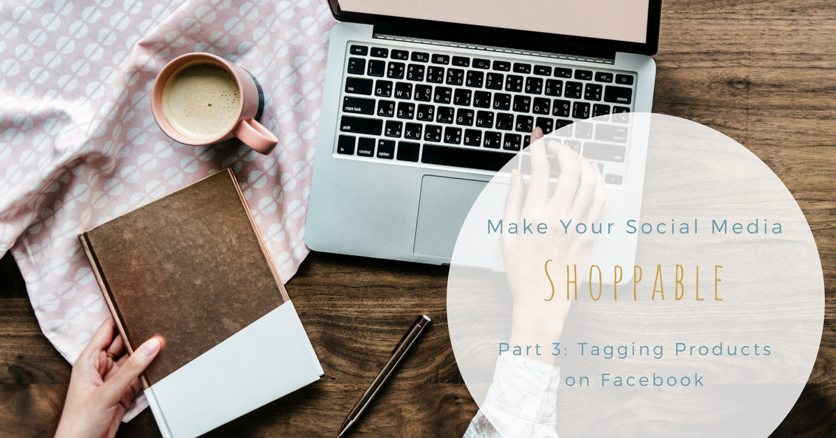 Give your Facebook followers an easy path from admiring your products in Facebook posts, to adding them to their shopping cart by making use of Facebook product tagging