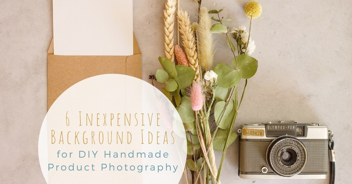Six cheap diy background ideas for handmade product photography