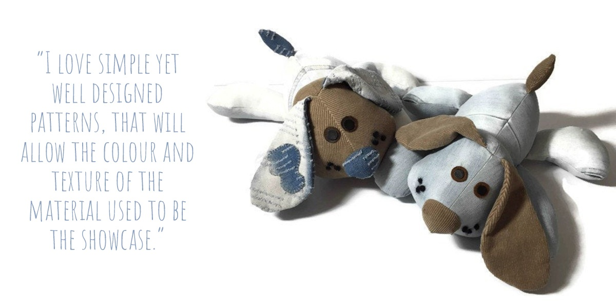 Two patchwork soft toy puppies from upcycled fabrics; 'I love simple yet well designed patterns, that will allow the colour and texture of the material used to be the showcase.'