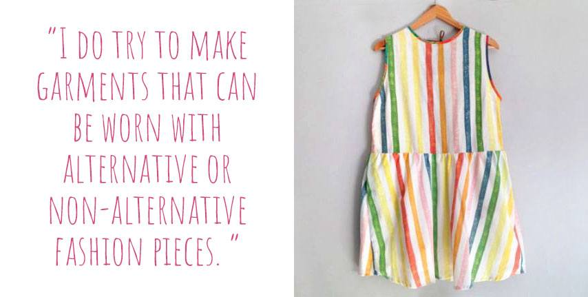 Rainbow stripes on a simple cotton 'Pollyanna' dress from CLEAN the Label: 'I do try to make garments that can be worn with alternative or non-alternative fashion pieces'