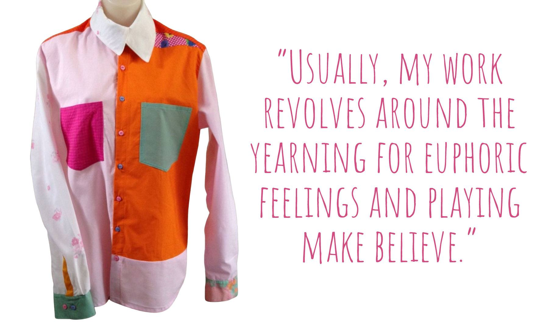 A bright multi-fabric button up long sleeve shirt by CLEAN the Label: 'Usually, my work revolved around the yearning for euphoric feelings and playing make believe'