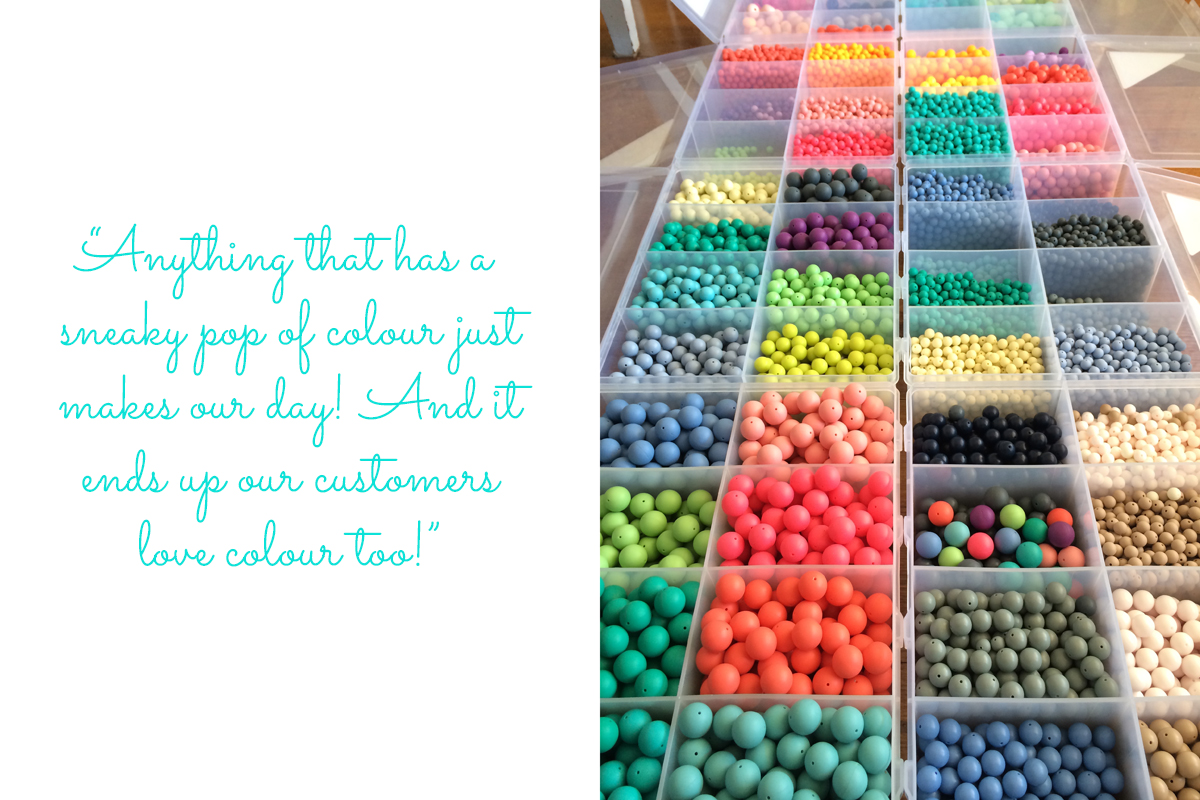 "Handmade silicone beads ready to be strung into fun and functional pieces: ""Anything that has a sneaky pop of colour just makes our day! And it ends up our customers love colour too!"""