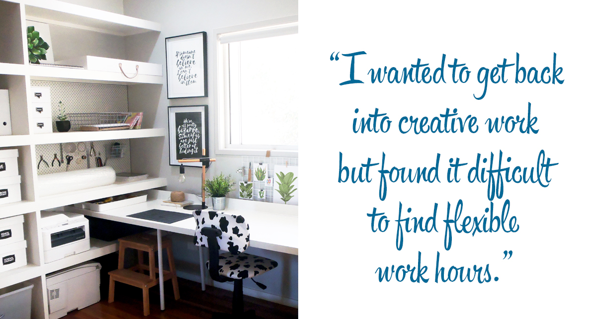 Handmadely workspace: 'I wanted to get back into creative work but found it difficult to find flexible work hours.'