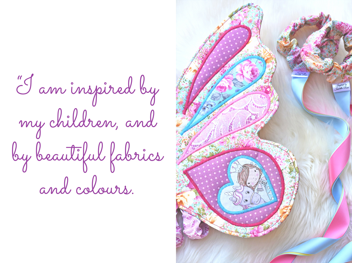 Inspired by Isabella Rose fairy wings and matching dancing ribbons: 'I am inspired by my children, and by beautiful fabrics and colours.'