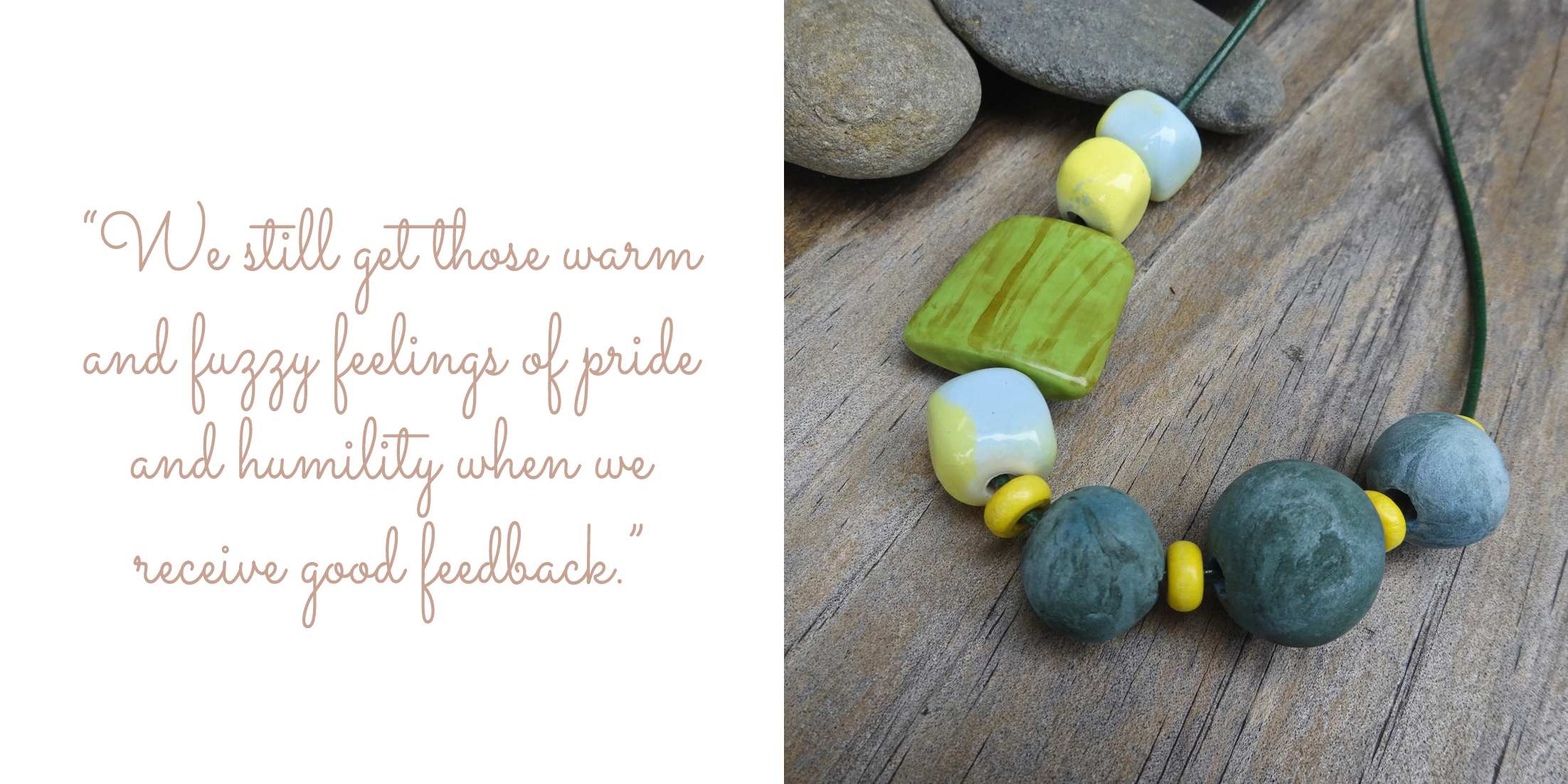 "Green and gold pottery necklace by Silkyecho Pottery: "" We still get those warm and fuzzy feelings of pride and humility when we receive good feedback."""