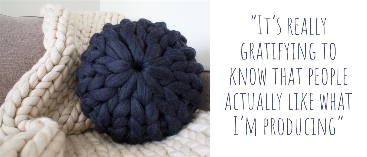 "Chunky handknitted merino wool blanket and cushion: ""It is really gratifying to know that people actually like what I am producing"