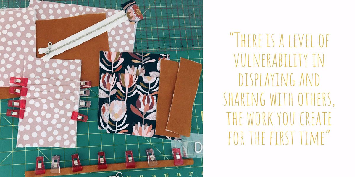 Pouches in progress: 'There is a level of vulnerability in displaying and sharing with others, the work you create for the first time'
