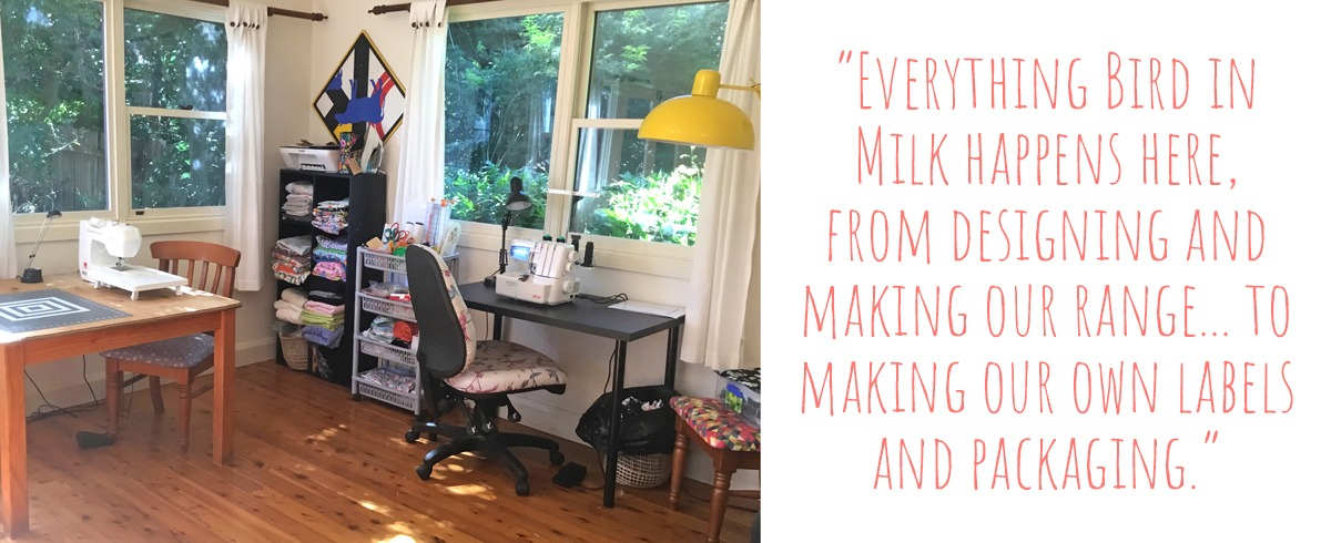 Angelique's home workspace; 'Everything Bird in Milk happens here, from designing and making our range… to making our own labels and packaging'