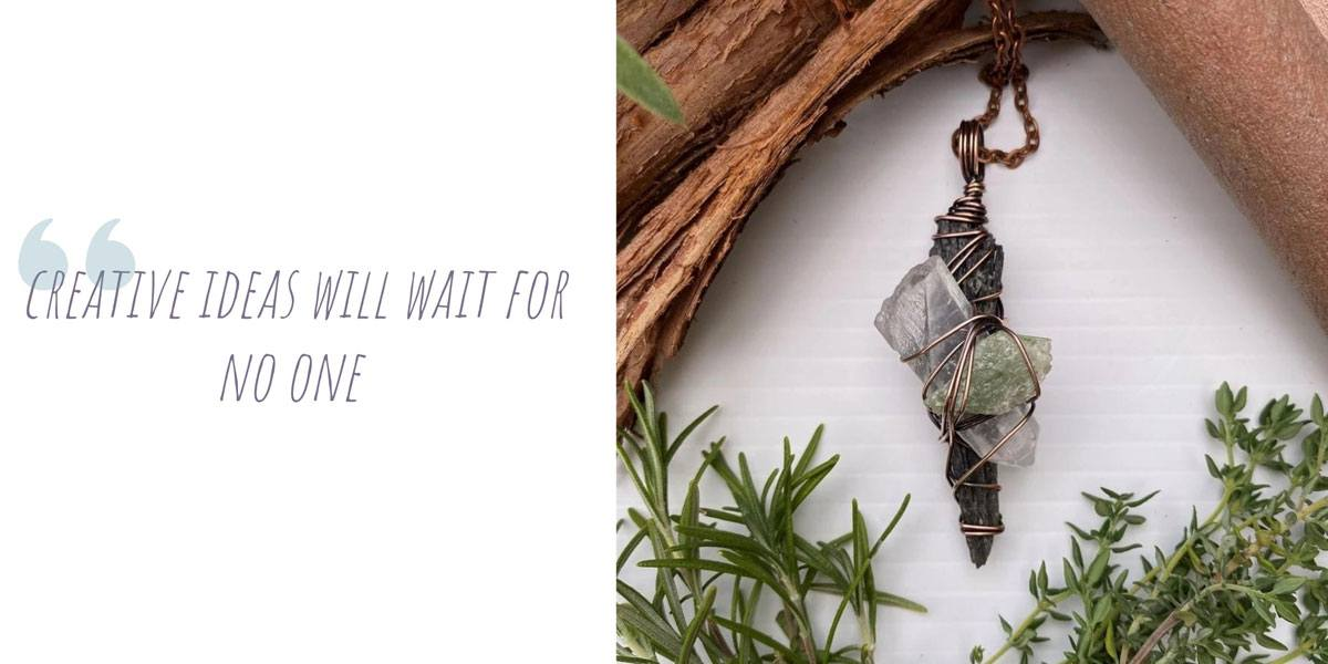 An Esse Lux copper-wire-wrapped crystal pendant; 'creative ideas will wait for no one'
