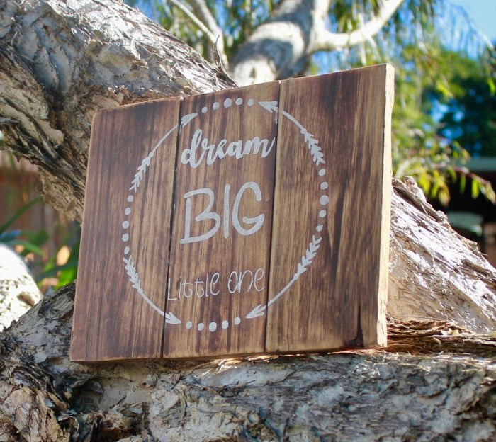 Rustic nursery sign: 'Dream Big Little One'