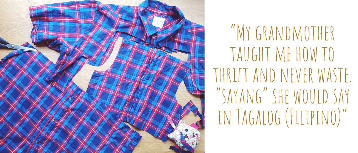 "A bright blue and red checkered business shirt cut up on a workbench, in the process of transformation: ""My Grandmother taught me how to thrift and never waste. ""Sayang"" she would say in Tagalog (Filipino)"""