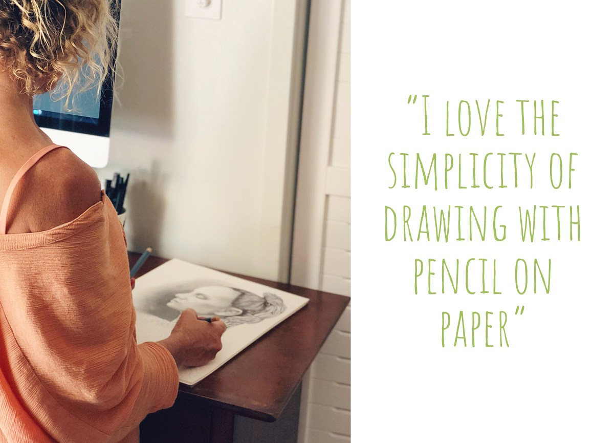 Kati at work on a pencil drawing at her desk: 'I love the simplicity of drawing with pencil on paper'