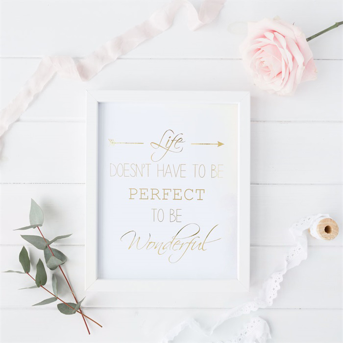 """Life doesn't have to be perfect to be wonderful"" typography wall art"