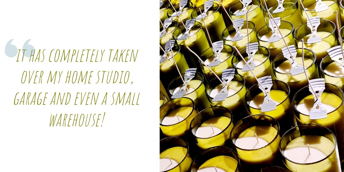 'A collection of Old Vine Candles after being hand-poured and dried, are ready to have their wicks trimmed and repurposed wine bottle jars labelled; 'It has completely taken over my home studio, garage and even a small warehouse!'