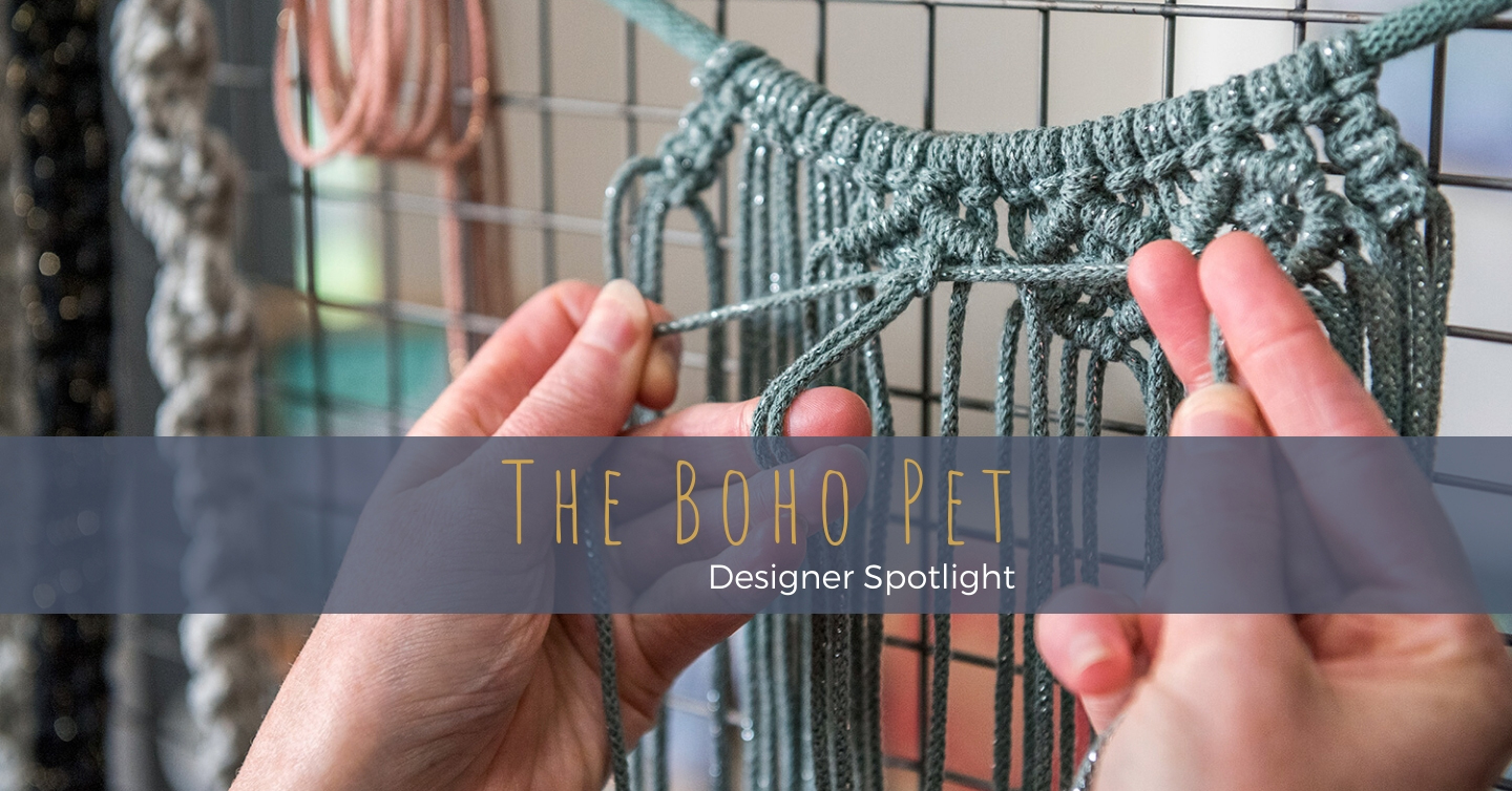 Dog-lover, Erin creates macramé pet accessories, which are a little bit boho and a lot chic.