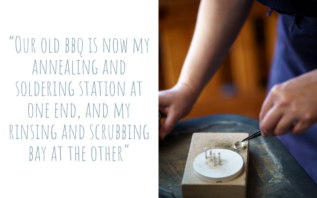 Saffron buys some tools second-hand and even makes use of things around the house: 'Our old BBQ is now my annealing and soldering station at one end, and my rinsing and scrubbing bay at the other'