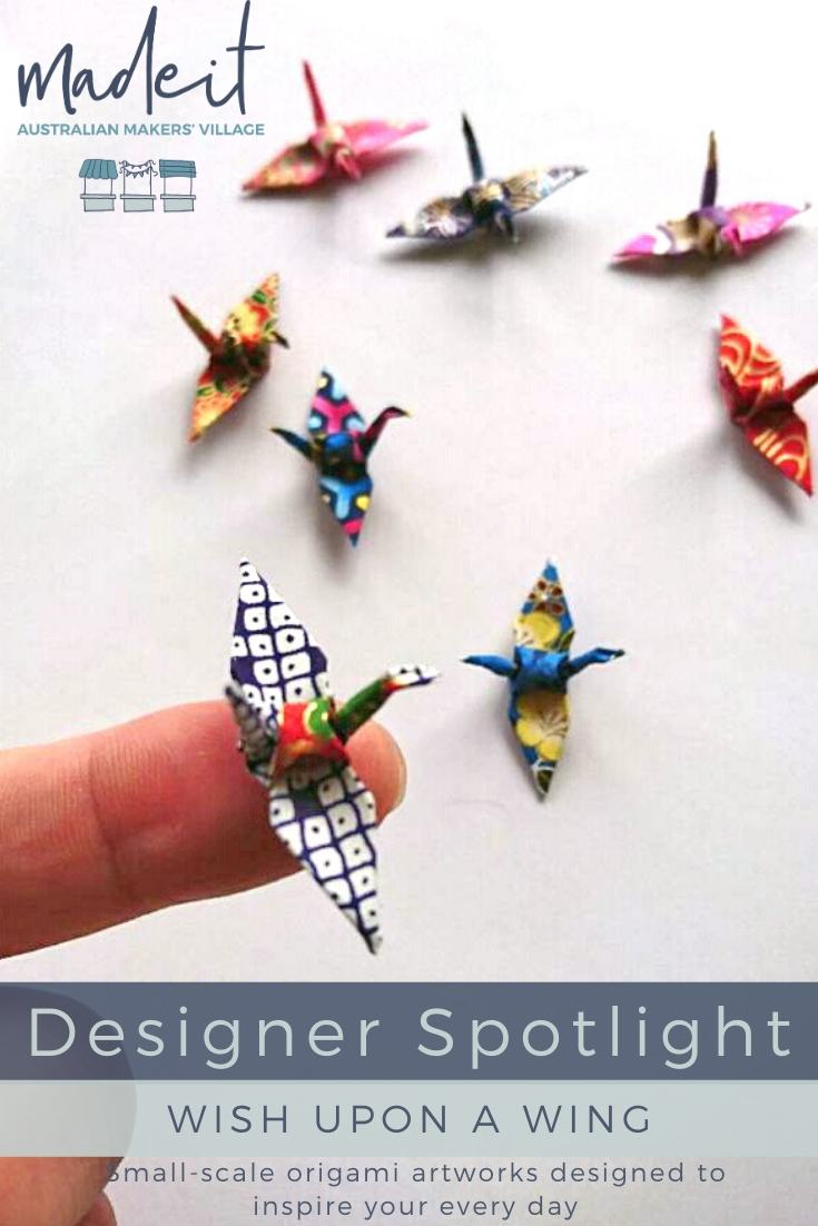 'Wish Upon A Wing' is the brain child of WA Artist, Marion, who creates uplifting and inspiring 3-dimensional artworks from miniature paper cranes