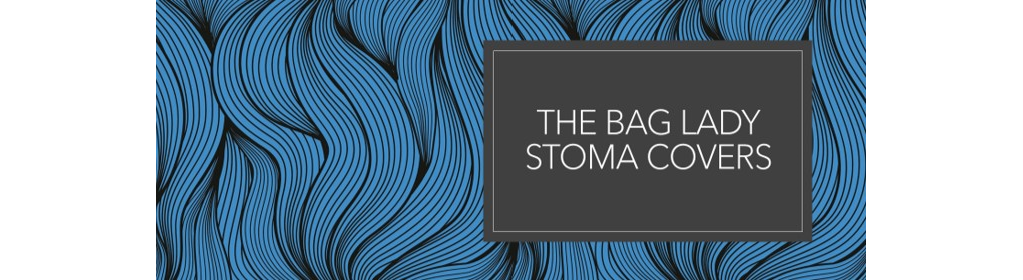 The Bag Lady Stoma Covers
