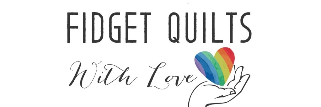 Fidget Quilts with Love