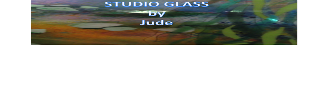 Studio Glass by Jude
