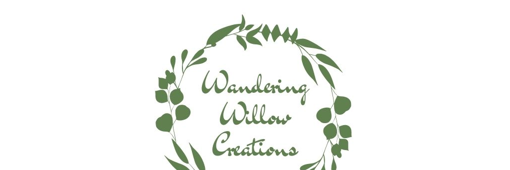 Wandering Willow Creations