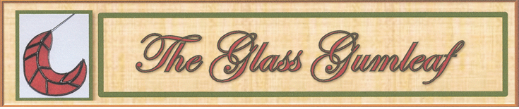 The Glass Gumleaf