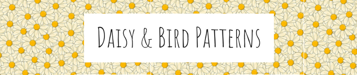 Daisy & Bird Patterns