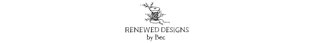 Renewed Designs by Bec
